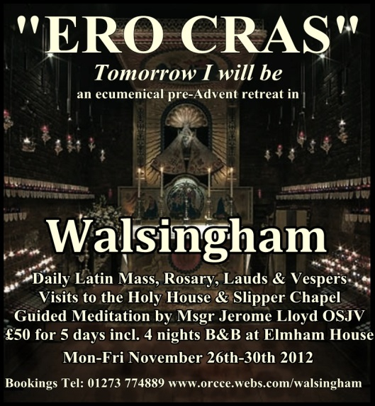 Visit www.orcce.webs.com/walsingham to register a place